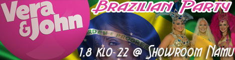 Vera&John Brazilian Party @ Showroom 1.8. klo 22